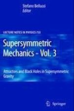 Supersymmetric Mechanics (LECTURE NOTES IN PHYSICS, nr. 755)