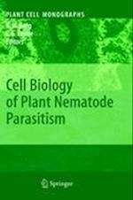 Cell Biology of Plant Nematode Parasitism (Plant Cell Monographs, nr. 15)