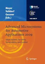 Advanced Microsystems for Automotive Applications 2009 : Smart Systems for Safety, Sustainability, and Comfort af Wolfgang Gessner, Jürgen Valldorf, Gereon Meyer
