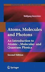 Atoms, Molecules and Photons (Graduate Texts in Physics)