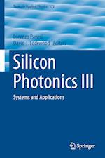 Silicon Photonics III (TOPICS IN APPLIED PHYSICS, nr. 122)