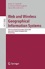 Web and Wireless Geographical Information Systems (Lecture Notes in Computer Science, nr. 5886)
