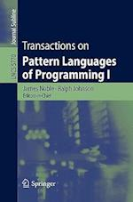Transactions on Pattern Languages of Programming I (Lecture Notes in Computer Science Journal Subline, nr. 5770)