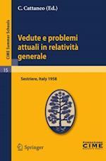 Vedute e problemi attuali in relativita generale