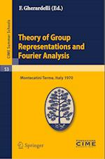 Theory of Group Representations and Fourier Analysis (Cime Summer Schools, nr. 53)