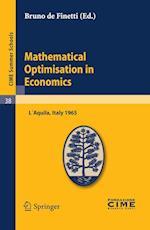 Mathematical Optimization in Economics (Cime Summer Schools, nr. 38)