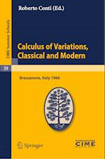 Calculus of Variations, Classical and Modern (Cime Summer Schools, nr. 39)