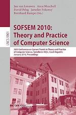 SOFSEM 2010 (Lecture Notes in Computer Science / Theoretical Computer Science and General Issues, nr. 5901)