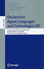 Declarative Agent Languages and Technologies (Lecture Notes in Computer Science: Lecture Notes in Artificial Intelligence, nr. 5948)