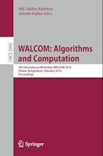 WALCOM: Algorithms and Computation af Satoshi Fujita, Saidur Rahman