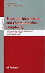 Structural Information and Communication Complexity (Lecture Notes in Computer Science, nr. 5869)