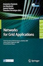 Networks for Grid Applications (Lecture Notes of the Institute for Computer Sciences, Social Informatics and Telecommunications Engineering)