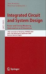 Integrated Circuit and System Design: Power and Timing Modeling, Optimization and Simulation (Lecture Notes in Computer Science, nr. 5953)