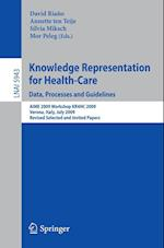 Knowledge Representation for Health-Care (Lecture Notes in Computer Science: Lecture Notes in Artificial Intelligence, nr. 5943)