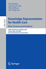 Knowledge Representation for Health-Care. Data, Processes and Guidelines (Lecture Notes in Computer Science)