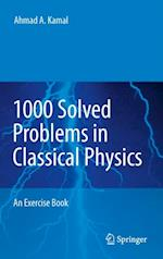 1000 Solved Problems in Classical Physics