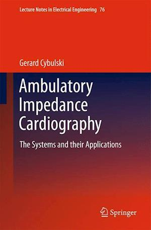 Ambulatory Impedance Cardiography: The Systems and Their Applications