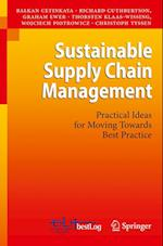 Sustainable Supply Chain Management af Christoph Tyssen, Balkan Cetinkaya, Graham Ewer