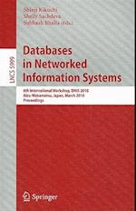 Databases in Networked Information Systems : 6th International Workshop, DNIS 2010, Aizu-Wakamatsu, Japan, March 29-31, 2010, Proceedings
