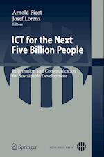 ICT for the Next Five Billion People af Josef Lorenz, Arnold Picot