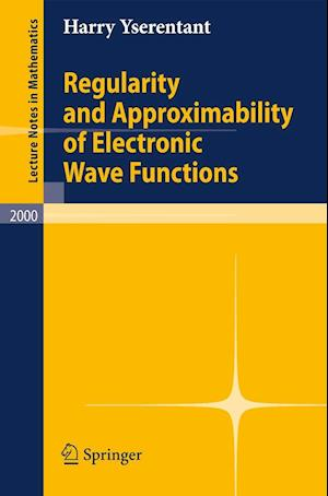 Regularity and Approximability of Electronic Wave Functions