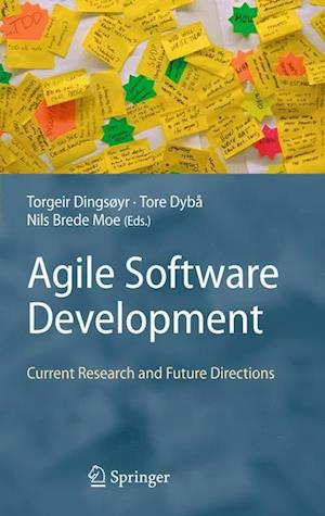Agile Software Development : Current Research and Future Directions