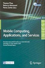 Mobile Computing, Applications, and Services (Lecture Notes of the Institute for Computer Sciences, Social Informatics and Telecommunications Engineering)