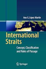 International Straits : Concept, Classification and Rules of Passage