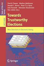 Towards Trustworthy Elections (Lecture Notes in Computer Science / Security and Cryptology, nr. 6000)