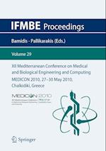 XII Mediterranean Conference on Medical and Biological Engineering and Computing 2010 (Ifmbe Proceedings, nr. 29)