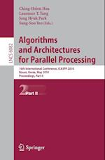 Algorithms and Architectures for Parallel Processing (Lecture Notes in Computer Science, nr. 6082)