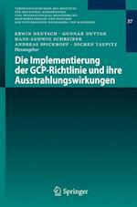 Die Implementierung Der Gcp-Richtlinie Und Ihre Ausstrahlungswirkungen (Veroffentlichungen Des Instituts Fur Deutsches, Europaisches, nr. 37)