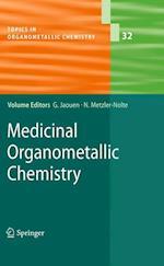 Medicinal Organometallic Chemistry (Topics in Organometallic Chemistry, nr. 32)