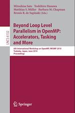Beyond Loop Level Parallelism in OpenMP: Accelerators, Tasking and More (Lecture Notes in Computer Science)