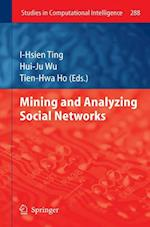 Mining and Analyzing Social Networks (Studies in Computational Intelligence, nr. 288)