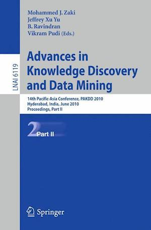Advances in Knowledge Discovery and Data Mining, Part II : 14th Pacific-Asia Conference, PAKDD 2010, Hyderabad, India, June 21-24, 2010, Proceedings