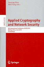 Applied Cryptography and Network Security (Lecture Notes in Computer Science / Security and Cryptology, nr. 6123)