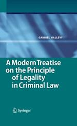 Modern Treatise on the Principle of Legality in Criminal Law af Gabriel Hallevy