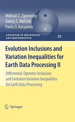 Evolution Inclusions and Variation Inequalities for Earth Data Processing II: Differential-Operator Inclusions and Evolution Variation Inequalities fo