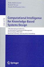 Computational Intelligence for Knowledge-based System Design af Rudolf Kruse, Frank Hoffmann, Eyke Hullermeier