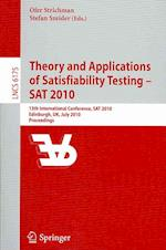 Theory and Applications of Satisfiability Testing - SAT 2010 af Ofer Strichman