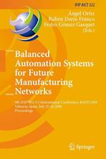 Balanced Automation Systems for Future Manufacturing Networks (Ifip Advances in Information and Communication Technology, nr. 322)