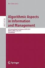 Algorithmic Aspects in Information and Management (Lecture Notes in Computer Science, nr. 6124)