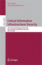 Critical Information  Infrastructures Security (Lecture Notes in Computer Science, nr. 6027)