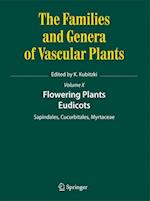 Flowering Plants. Eudicots (FAMILIES AND GENERA OF VASCULAR PLANTS, nr. 10)