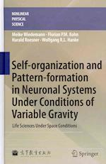 Self-organization and Pattern-formation in Neuronal Systems Under Conditions of Variable Gravity (Nonlinear Physical Science)