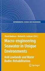Macro-engineering Seawater in Unique Environments af Richard B Cathcart, Viorel Badescu