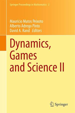 Dynamics, Games and Science II: DYNA 2008, in Honor of Mauricio Peixoto and David Rand, University of Minho, Braga, Portugal, September 8-12, 2008