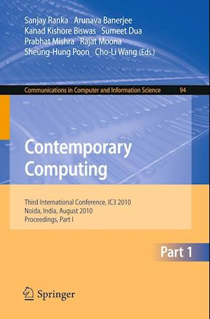 Contemporary Computing : Third International Conference, IC3 2010, Noida, India, August 9-11, 2010. Proceedings, Part I