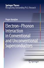 Electron-Phonon Interaction in Conventional and Unconventional Superconductors (Springer Theses)